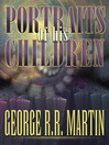 Portraits of His Children (eBook)