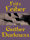 Gather Darkness