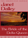 The Bride of the Delta Queen (eBook)