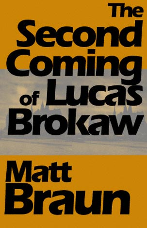 The Second Coming of Lucas Brokaw (eBook)