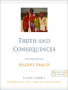 Truth and Consequences (MP3): Life Inside the Madoff Family