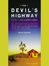 The Devil's Highway (MP3): A True Story