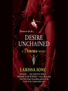 Desire Unchained (MP3): Demonica Series, Book 2