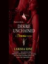 Desire Unchained (MP3): Demonica Series, Book 2