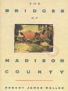 The Bridges of Madison County (MP3): The Bridges of Madison County Series, Book 1
