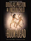 The Book of the Dead (MP3): Pendergast Series, Book 7