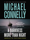 A Darkness More Than Night (MP3): Harry Bosch Series, Book 7