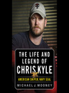 The Life and Legend of Chris Kyle (MP3): American Sniper, Navy SEAL