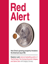 Red Alert (MP3): How China's Growing Prosperity Threatens the American Way of Life