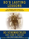 Bo's Lasting Lessons (MP3): The Legendary Coach Teaches The Timeless Fundamentals Of Leadership
