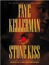 Stone Kiss (MP3): Peter Decker / Rina Lazarus Series, Book 14