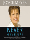 Never Give Up! (MP3): Relentless Determination to Overcome Life's Challenges