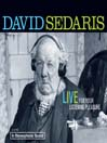 David Sedaris (MP3): Live for Your Listening Pleasure