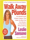 Walk Away The Pounds (MP3): The Breakthrough 6-week Program That Helps You Burn Fat, Tone Muscle, and Feel Great Without Dieting