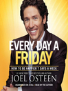 Daily Readings from Every Day a Friday (MP3): 90 Devotions to Be Happier 7 Days a Week