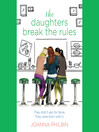 The Daughters Break the Rules (MP3): The Daughters Series, Book 2