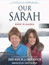 Our Sarah (MP3): Made in Alaska