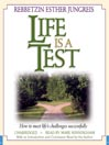 Life Is a Test (MP3): How to Meet Life's Challenges Successfully