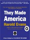 They Made America (MP3): From the Steam Engine to the Search Engine: Two Centuries of Innovators