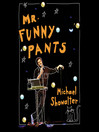Mr. Funny Pants (MP3)