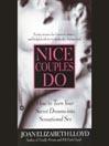 Nice Couples Do (MP3): How to Turn Your Secret Dreams into Sensational Sex