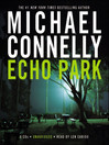 Echo Park (MP3): Harry Bosch Series, Book 12