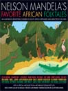 Wolf And Jackal And The Barrel Of Butter (MP3): A Story From Nelson Mandela's Favorite African Folktales