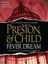 Fever Dream (MP3): Pendergast Series, Book 10