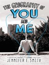 Cover image for The Geography of You and Me