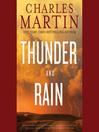 Thunder and Rain (MP3): A Novel