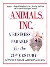 Animals, Inc. (MP3): A Business Parable for the 21st Century