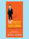 The Perfect Gentleman (MP3): A Muslim Boy Meets the West