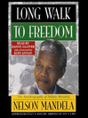 Long Walk to Freedom (MP3): The Autobiography of Nelson Mandela