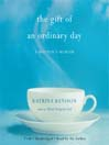 The Gift of an Ordinary Day (MP3): A Mother's Memoir