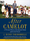 After Camelot (MP3): A Personal History of the Kennedy Family—1968 to the Present