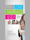 What the Bible Says about Love Marriage & Sex (MP3): The Song of Solomon