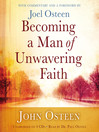 Becoming a Man of Unwavering Faith (MP3)