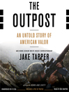 The Outpost (MP3): An Untold Story of American Valor