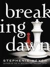 Breaking Dawn [electronic resource]