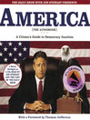 The Daily Show with Jon Stewart Presents America (The Book) (MP3): A Citizen's Guide to Democracy Inaction