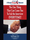 The One Thing That Can Cause You to Fail the Interview Every Time! (MP3)