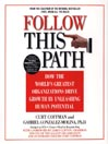 Follow This Path (MP3): How the World's Greatest Organizations Drive Growth by Unleashing Human Potential