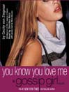 Gossip Girl (MP3): You Know You Love Me