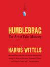 Humblebrag (MP3): The Art of False Modesty