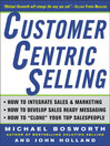 CustomerCentric Selling  1 by Michael Bosworth eBook