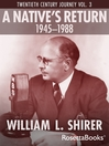 A Native's Return, 1945-1988 (eBook): Twentieth Century Journey, Volume III