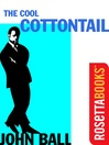 The Cool Cottontail (eBook): Virgil Tibbs Series, Book 2