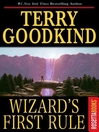 Wizard's First Rule (eBook): Sword of Truth Series, Book 1
