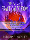 The  A  to Z of Practical Wisdom by Lorraine Hockley eBook