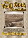 Trail Cook Chronicles (eBook): Trail Cook Trilogy, Book 2
